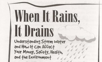 When it rains, it drains - understanding storm water and how it can affect your money, safety, health, and the environment